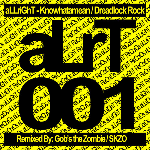 aLLriGhT - Knowhat A mean (Original Mix)