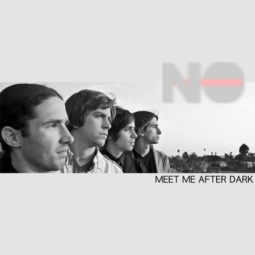 Meet Me After Dark By Notheband