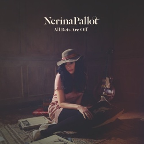 Nerina Pallot - All Bets Are Off (We Are The Chatterleys Alt Mix)