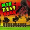 D-GL1GE   mik + beat + kick