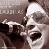 JOHN TAYLOR FEAT JULIA FALKE - Laugh Last [Kent Base vs. John Taylor Edit Mix]