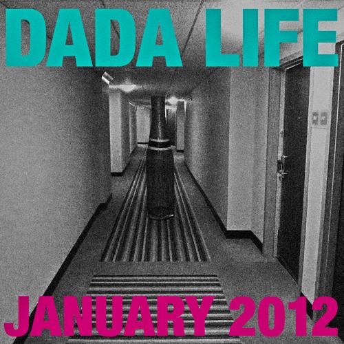 Dada Life January 2012 Mix