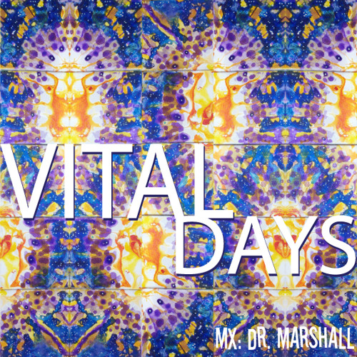Vital Days from Dr. Marshall