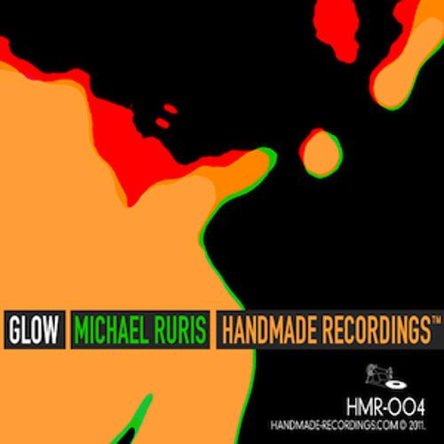 Michael Ruris & Roman Stange - Glow EP (Handmade Recordings)