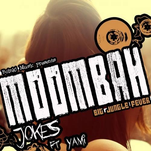 Moombah Jokes- What The Baila (Original Mix)