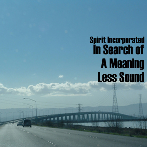 In Search Of A Meaning Less Sound