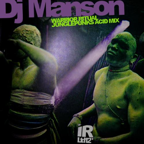 Warrior Ritual -Dj Manson - (Jpunk Acid Mix)[2004]