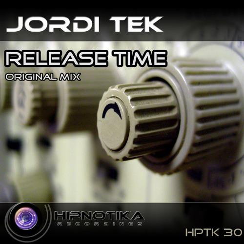 Jordi Tek - Release Time ( Original Mix )