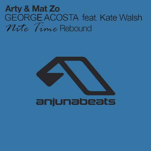 Arty & Mat Zo vs. George Acosta - Nite Time Rebound (Feat. Kate Walsh) (Mashup)