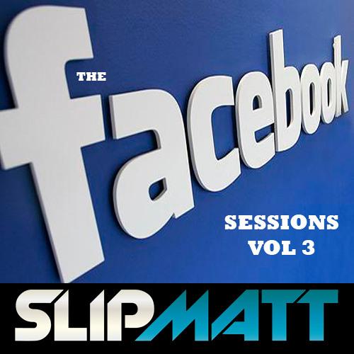 Slipmatt - Facebook Sessions Vol 3 27-01-2012