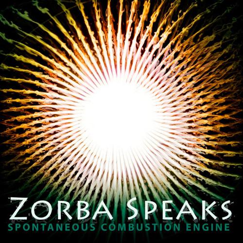 Zorba Speaks