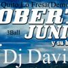 Le Quito Lo Fresa (3Ball 2012)-Dj David Ft Roberto JR Y Su Bandeno