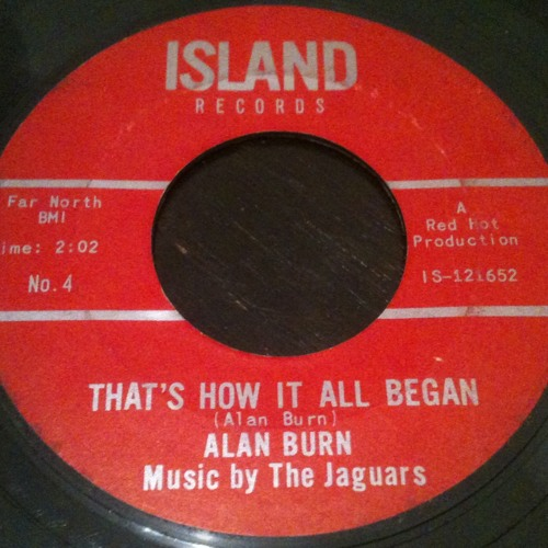 Alan Burn - Thats How It All Began