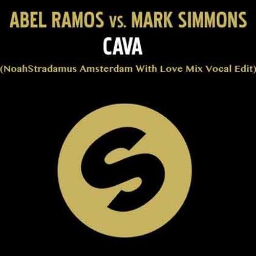 Cava (NoahStradamus Vocal Edit Amsterdam With Love Mix)