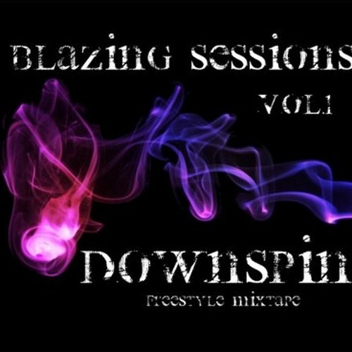 [DownSpin]-Blazing Sessions Vol.1