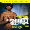 Tone Tone - Shorty Watz Yo Name ft. Trina (Dirty)