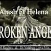 Arash feat. Helena - Broken Angel (Dark Heaven Club Mix ) Dj Raghav & Dj Vaibhav