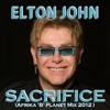 Elton John - Sacrifice (Afrika 'B' Planet Mix 2012 ) by Deejay Kbello DOWNLOAD CLICK HERE