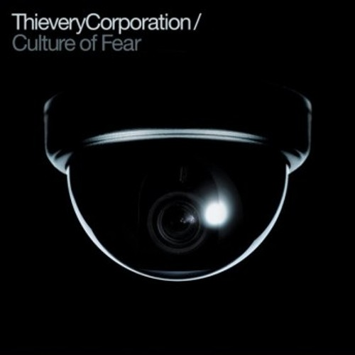 Thievery Corporation - Culture Of Fear - Twist EQ Remix