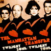 Twilight Zone -Manhattan Transfer(Kiño ReMix)