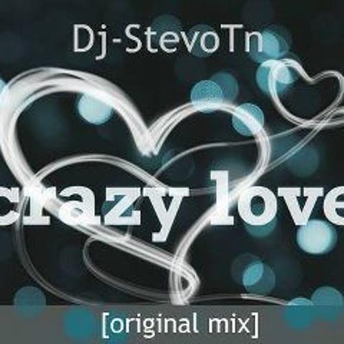 Dj StevoTn - Crazy Love[original mix]