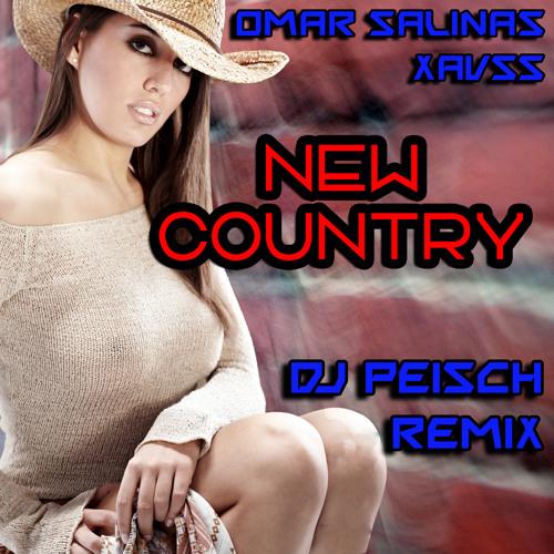 Omar Salinas - Xavss - New country (Dj Peisch Remix) ITCHYCOO RECORDS London
