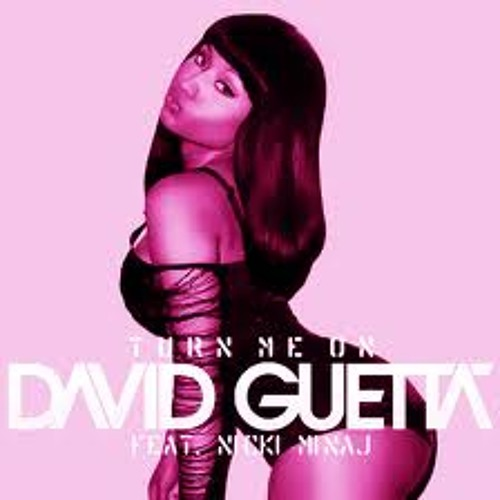 David guetta ft Nicki Minaj - Turn me on (GoingNuts remix) (additional DL link in the description)