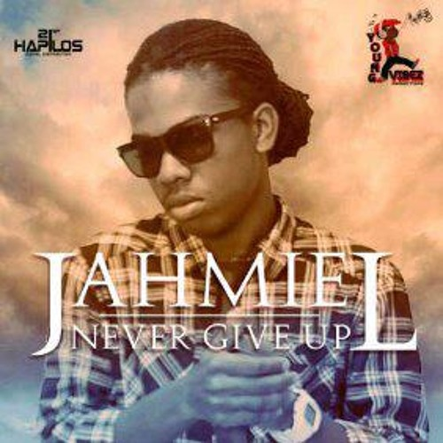 JAHMIEL - NEVER GIVE UP [NEVER GIVE UP RIDDIM] YOUNG VIBEZ [JAN 2012]