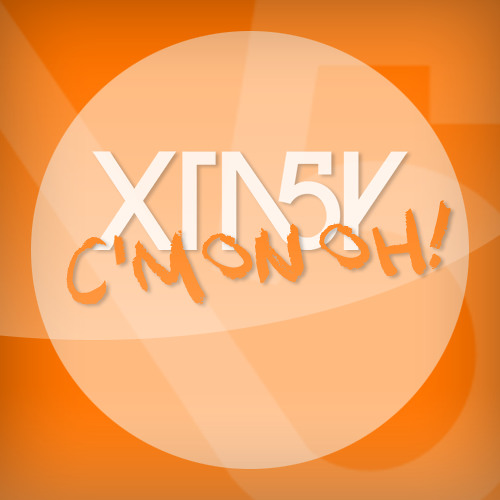XTA5Y - C'Mon OH! (Original Mix) [Remix Contest!!]