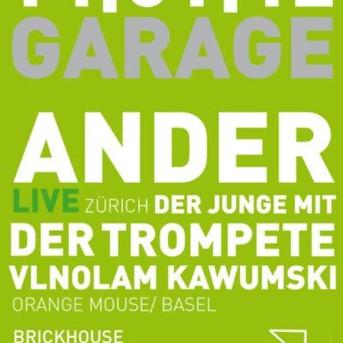 Ander Liveset Jan. 2012 Garage Basel