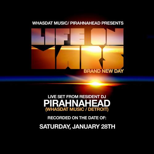 "Pirahnahead - Live at ""Life On Mars"" January 28, 2012"