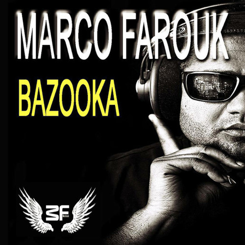 Marco Farouk & Kastro B -  Bazooka ( Original Mix )