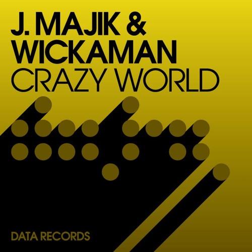 'Crazy World' - J Majik & Wickaman Feat Rita Campbell (DATA)