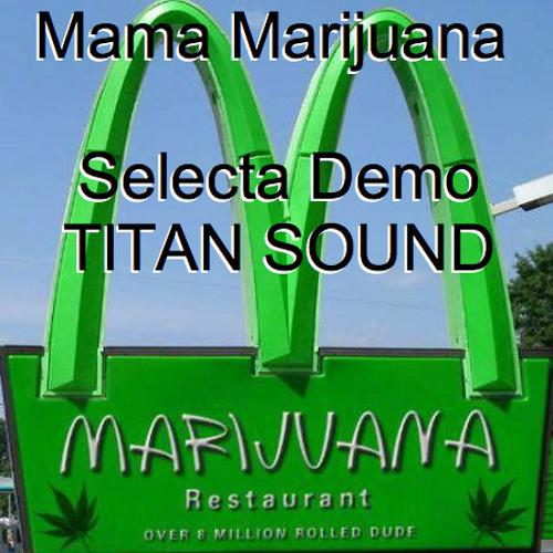 Mama Marijuana   (D/L link in description)