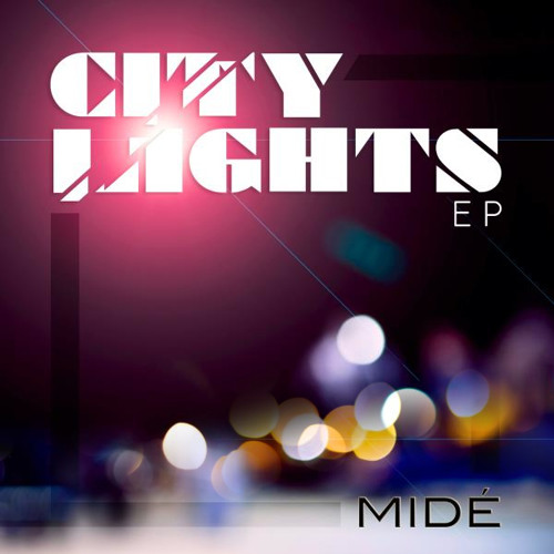 Midé - City Lights