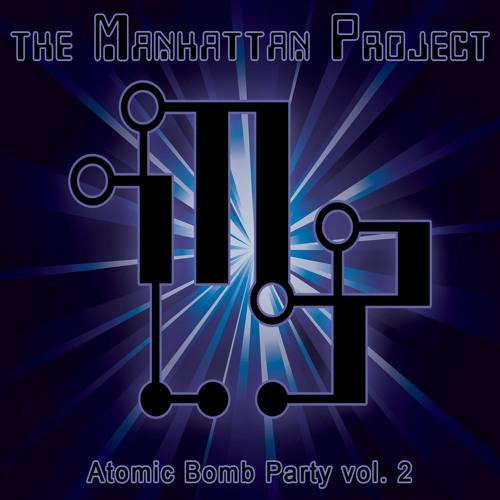 When Worlds Collide - The Manhattan Project