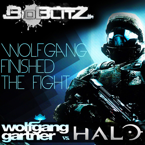 Wolfgang Finished The Fight (BioBlitZ Mix) [Free Dwnld] - Please read description for DL link   !!