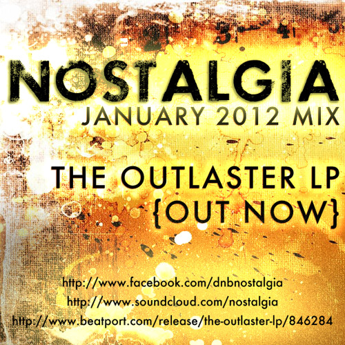 Nostalgia - January 2012 Mix (s) [FREE DOWNLOAD!]