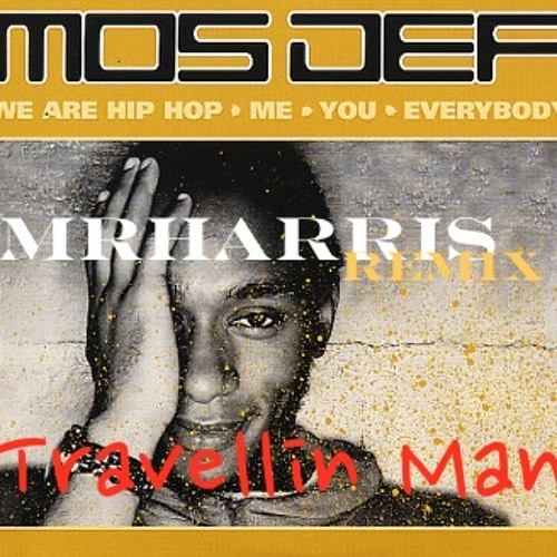 Mos Def - Travellin Man (MrHarris Remix) DOWNLOAD