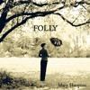 Mary Hampton - Honey in the Rock