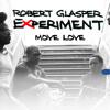 Robert Glasper Experiment - Move Love Ft. KING (Sivey & Evil Needle Remix)