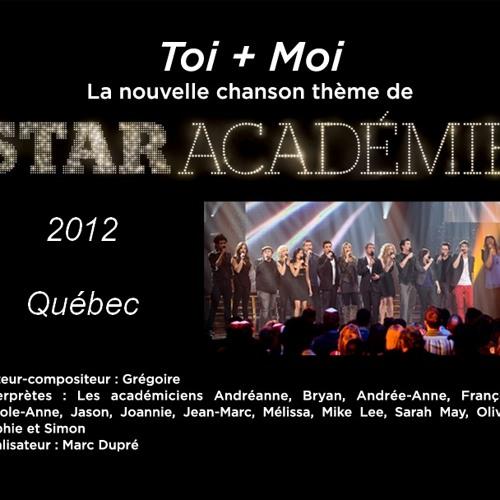 Toi + Moi (Gregoire) - Version Studio Star Ac 2012 Quebec