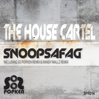 Snoopsafag (Original Mix) - The House Cartel