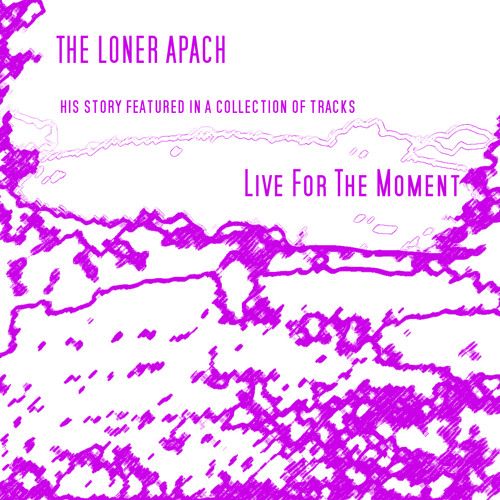 The Loner Apach - In An Open Field