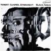 Robert Glasper Experiment - Move Love (Carlos B. Remix) Snippet [Black Radio]
