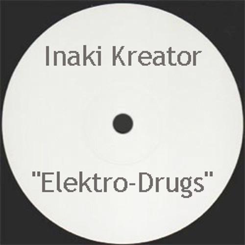 Inaki kreator- Elektrodrugs