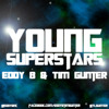 Eddy B & Tim Gunter - Young Superstars mp3