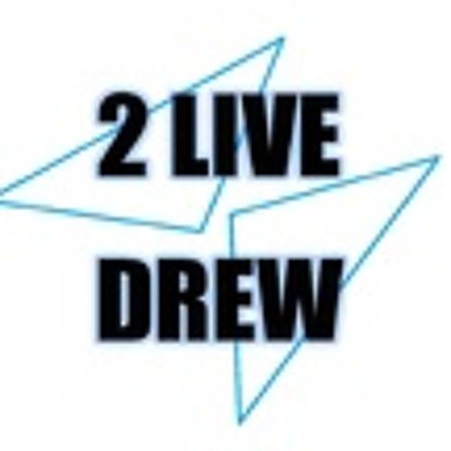 2 Live Drew