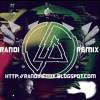 Linkin Park - QWERTY Randi Remix