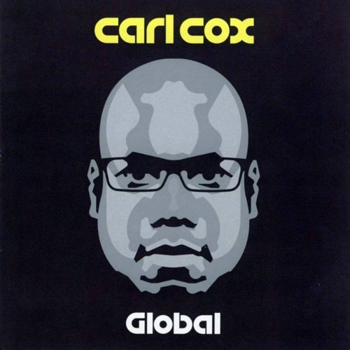 carl cox pres. parquet recordings - global radio show 463
